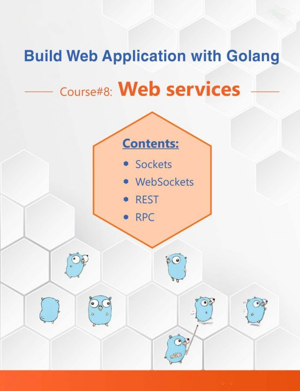20- Build Web Application with Golang 8